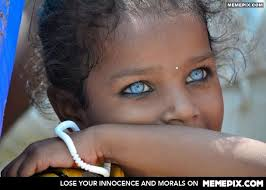 Blue eyes. Varanasi, India - MemePix via Relatably.com