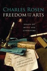 freedom and the arts essays on music and literature by charles  freedom and the arts essays on music and literature by charles rosen harvard university press pp