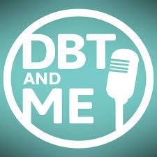 DBT & Me