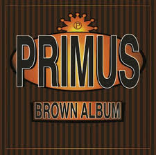 <b>PRIMUS</b> The <b>Brown Album</b> reviews