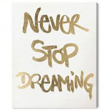 <b>Never Stop Dreaming</b> Snow | Typography and Quotes <b>Wall</b> Art by ...
