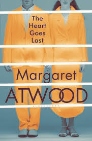 the heart goes last  margaret atwood  bloomsbury publishingsee larger image