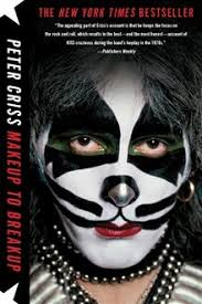 Makeup to Breakup ebook by <b>Peter Criss</b> | <b>Peter criss</b>, <b>Kiss</b> band ...