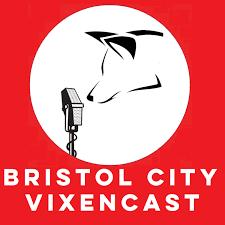 Bristol City Vixencast