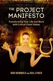 the project manifesto transforming your life and work the project manifesto transforming your life and work critical chain values robert c newbold bill lynch 0884467907894 amazon com books