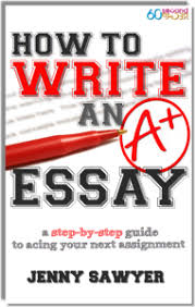write an a essay   get smart  second recap® but how do you choose the best facts to support your thesis statement how do you work those facts into your essay
