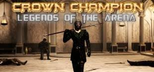 Crown <b>Champion</b>: Legends of the Arena — дата выхода ...