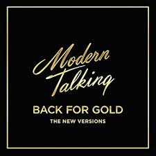 <b>MODERN TALKING</b> - <b>Back</b> For Gold - Amazon.com Music