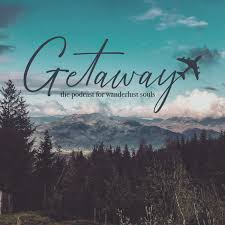 Getaway: The Podcast for Wanderlust Souls