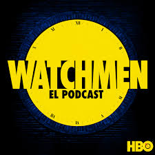 Watchmen: El Podcast