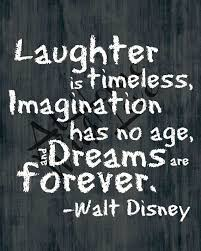 Laughter is timeless Walt Disney quote printable chalkboard | Walt ... via Relatably.com