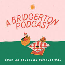 A Bridgerton Podcast