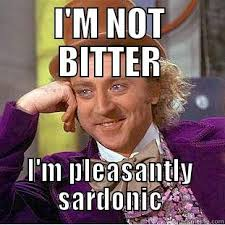 Pleasantly Sardonic - quickmeme via Relatably.com