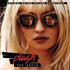 <b>Plush</b> (The <b>Movie</b>) [Original Motion Picture Soundtrack] by Various ...