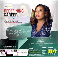 join inspired by glory for redefiningcareer how to do the work glory edozien inpire series redefing career 2015 host