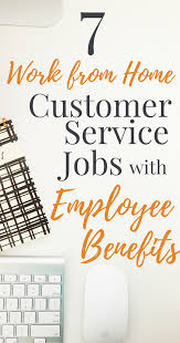 7 work from home customer service jobs benefits work from 7 work from home customer service jobs benefits