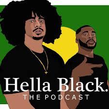 Hella Black Podcast