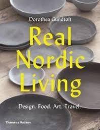 <b>Real Nordic Living</b> - Dorothea Gundtoft - Häftad (9780500292792 ...