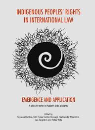 indigenous peoples rights in international law emergence and indigenous peoples rights in international law emergence and application