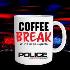 Coffee Break with Police Experts