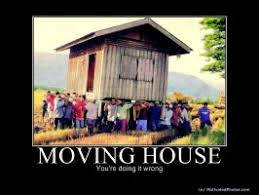 Funny Quotes About Moving House. QuotesGram via Relatably.com