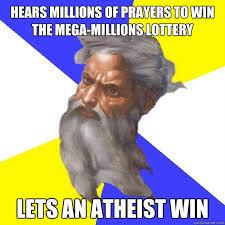 Hears millions of prayers to win the Mega-Millions Lottery Lets an ... via Relatably.com
