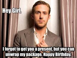 Ryan Gosling Birthday memes | quickmeme via Relatably.com