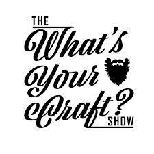 The 'What's Your Craft?' Show