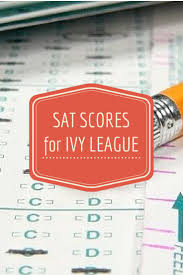 best ideas about ivy league schools ivy league compare sat scores for ivy league admissions
