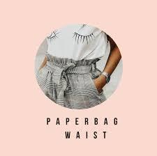 Что такое paperbag waist? - АЗБУКА СТИЛЯ