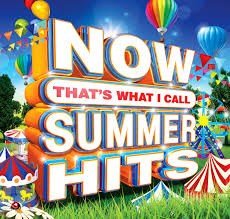 NOW That's What I Call <b>Summer</b> Hits | Now That's What I Call <b>Music</b>