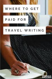 magazines and websites that pay for travel writing