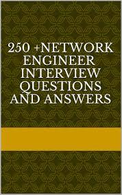 cheap emc technical support engineer interview questions emc 1 28 s support interview questions · 250 network engineer interview questions and answers