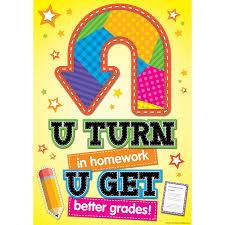 u turn in homework u get better grades poster tcr tcr7414 u turn in homework u get better grades poster image