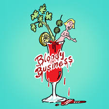 The Bloody Business