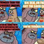 How Tough Are You Meme Generator - Imgflip via Relatably.com