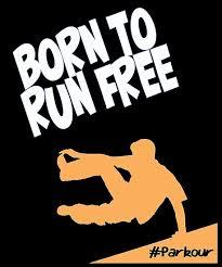 """<b>Parkour</b> Design - <b>Born To</b> Run Free <b>Parkour</b>"" Photographic Print by ..."