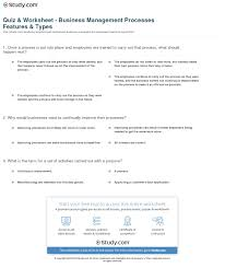 quiz worksheet business management processes features types print business management processes definition types importance worksheet