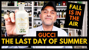 <b>Gucci The Last Day</b> Of Summer Fragrance Review | 2 Decants USA ...