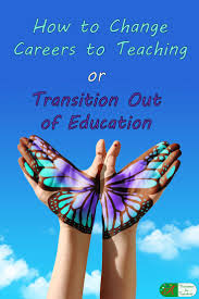 best ideas about how to change careers career how to change careers to teaching or transition out of education