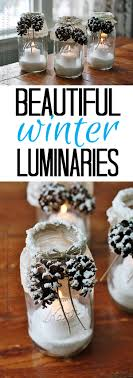 winter home decor fee learn how to make these gorgeous winter luminaries with fake snow and