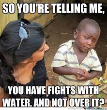 Water Fight Memes. Best Collection of Funny Water Fight Pictures via Relatably.com