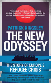 review patrick kingsley s the new odyssey is a vital book about review patrick kingsley s the new odyssey is a vital book about migration in the 21st century