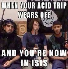Image - 890669] | ISIS / Daesh | Know Your Meme via Relatably.com