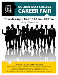 golden west college library newsletter gwc career fair save the date golden west college career fair thursday 16th 10 am 2 pm in front of the bookstore students please come prepared