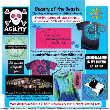 <b>Beauty of the Beasts</b>™ Dog Shirts & Agility Shirts