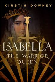 www.KirstinDowney.com - Author of: Isabella, the Warrior QueenThe ...