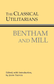 what is the difference between the theories of mill and bentham the classical utilitarians hackett classics john troyer