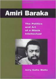 Amazon.com: Amiri Baraka: The Politics and Art of a Black ...