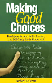 buy making good choices developing responsibility respect and buy making good choices developing responsibility respect and self discipline in grades 4 9 hardcover in cheap price on alibaba com